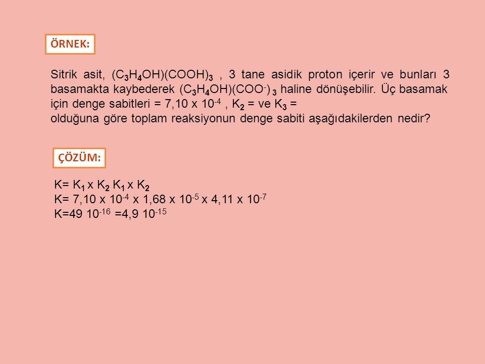 Sitrik asit, (C 3 H 4 OH)(COOH) 3, 3 tane asidik proton içerir ve bunları 3 basamakta kaybederek (C 3 H 4 OH)(COO - ) 3 haline dönüşebilir. Üç basamak