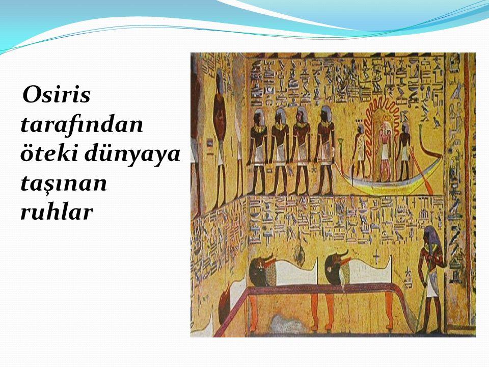 Osiris tarafından öteki dünyaya taşınan ruhlar
