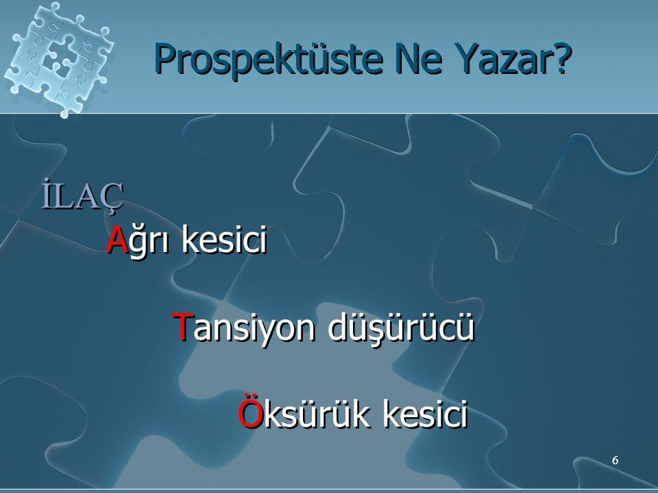 Prospektüste Ne Yazar.