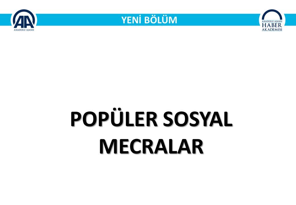 YENİ BÖLÜM POPÜLER SOSYAL MECRALAR