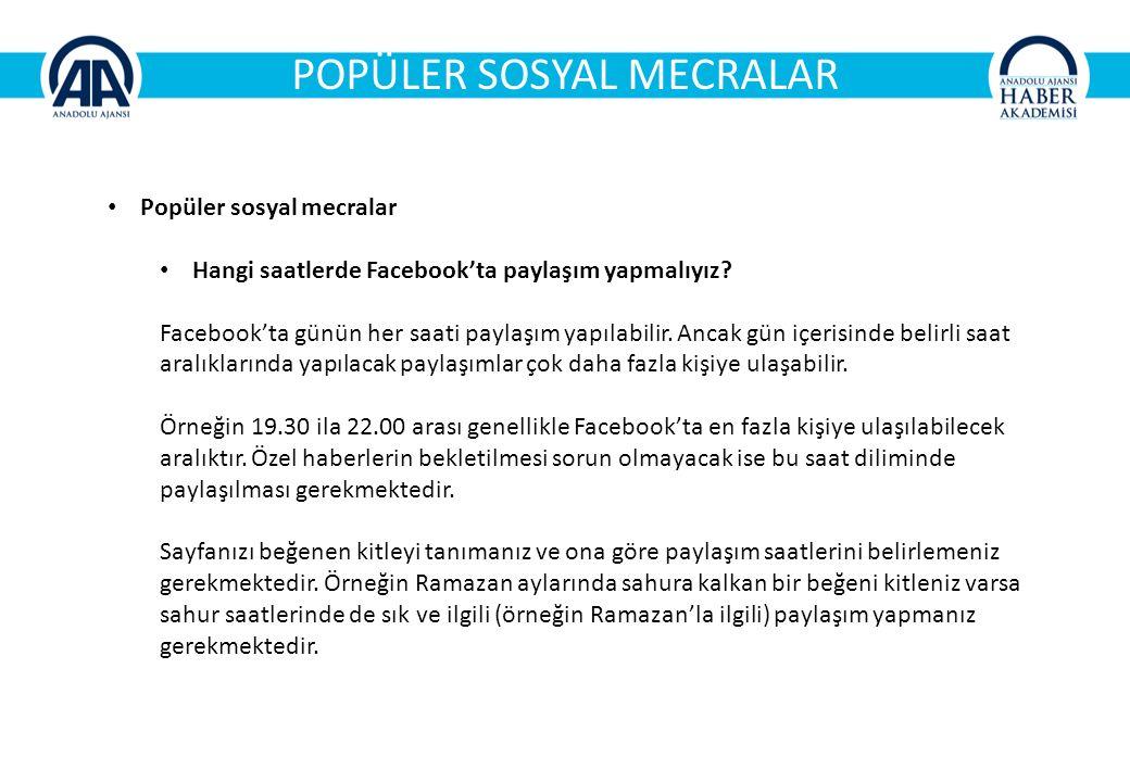 POPÜLER SOSYAL MECRALAR Popüler sosyal mecralar Hangi saatlerde Facebook'ta paylaşım yapmalıyız.