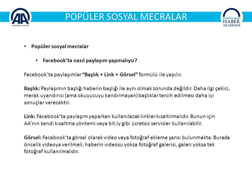 POPÜLER SOSYAL MECRALAR Popüler sosyal mecralar Facebook'ta nasıl paylaşım yapmalıyız.