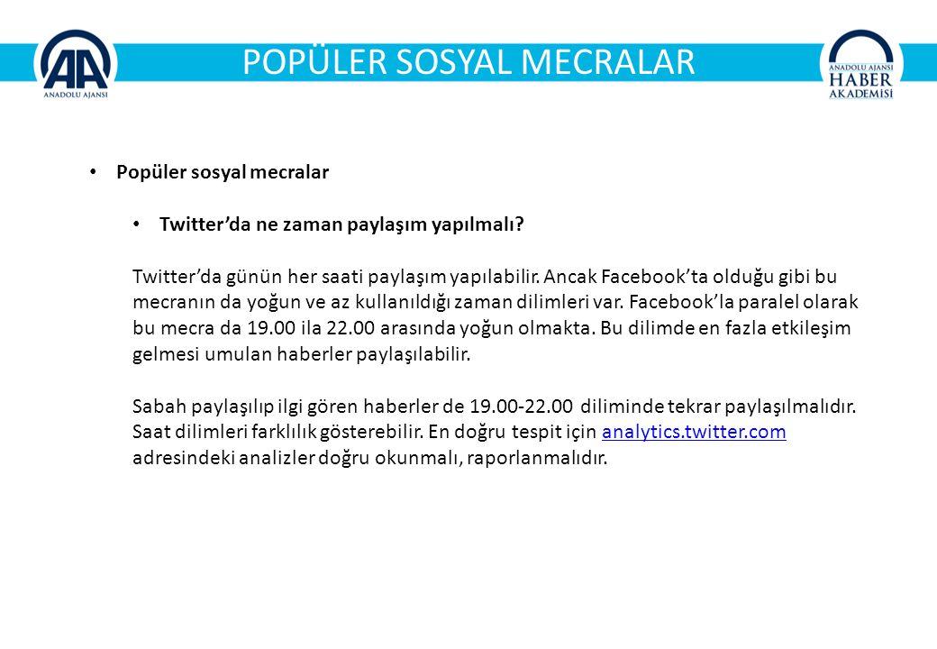 POPÜLER SOSYAL MECRALAR Popüler sosyal mecralar Twitter'da ne zaman paylaşım yapılmalı.