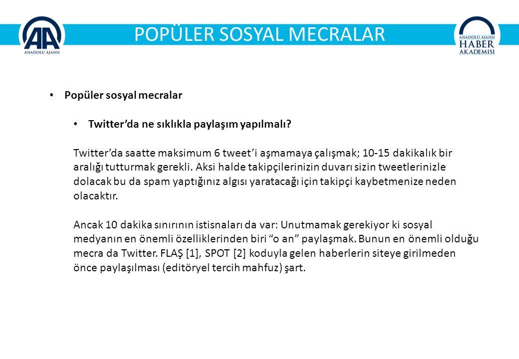 POPÜLER SOSYAL MECRALAR Popüler sosyal mecralar Twitter'da ne sıklıkla paylaşım yapılmalı.