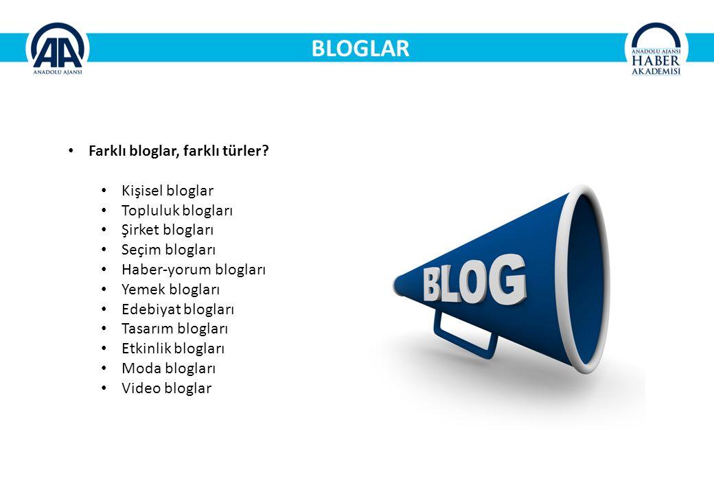 BLOGLAR Farklı bloglar, farklı türler.