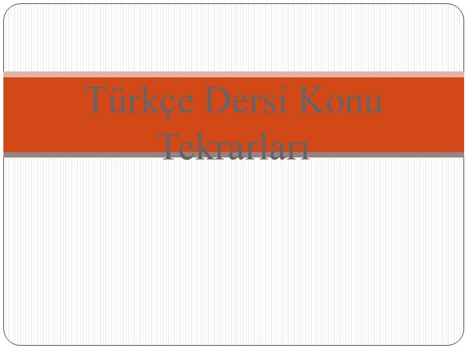 Türkçe Dersi Konu Tekrarları