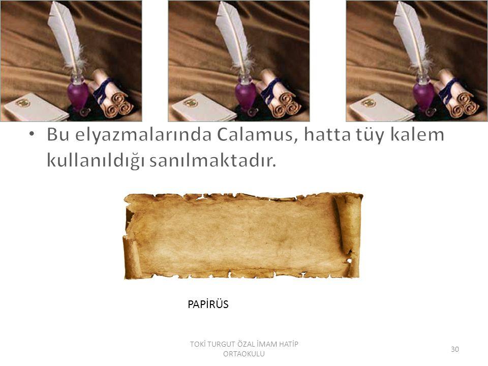 PAPİRÜS 30 TOKİ TURGUT ÖZAL İMAM HATİP ORTAOKULU
