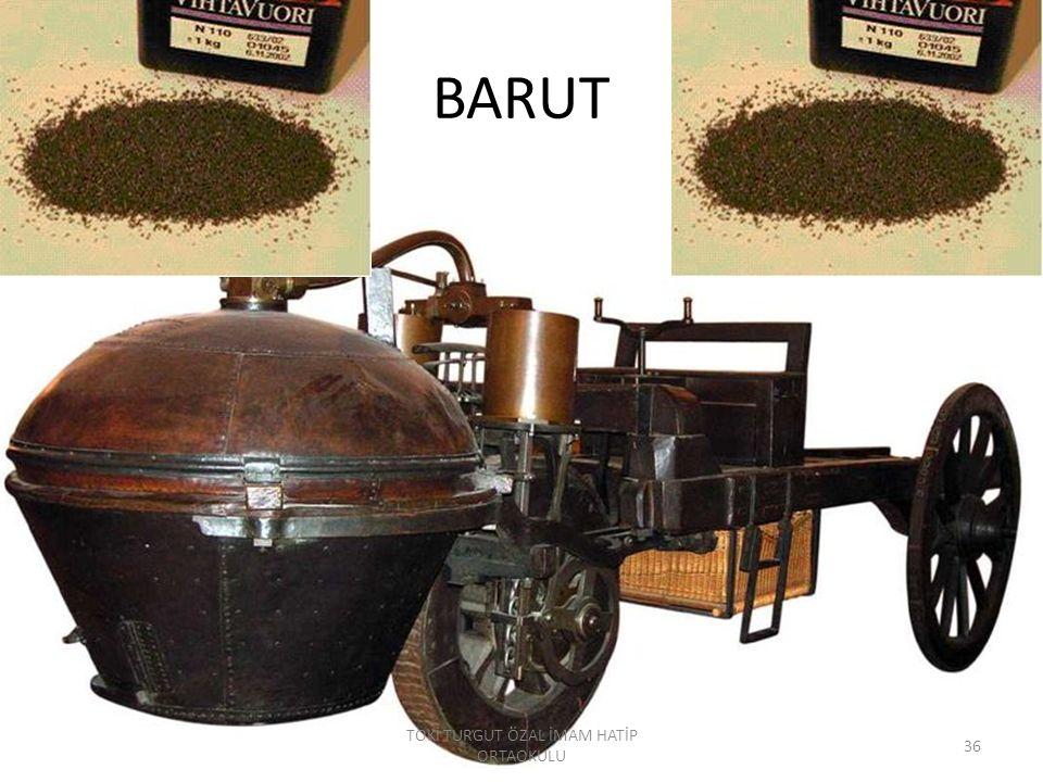 Barut Barutun ilk defa Çinliler tarafından bulunduğu 12.