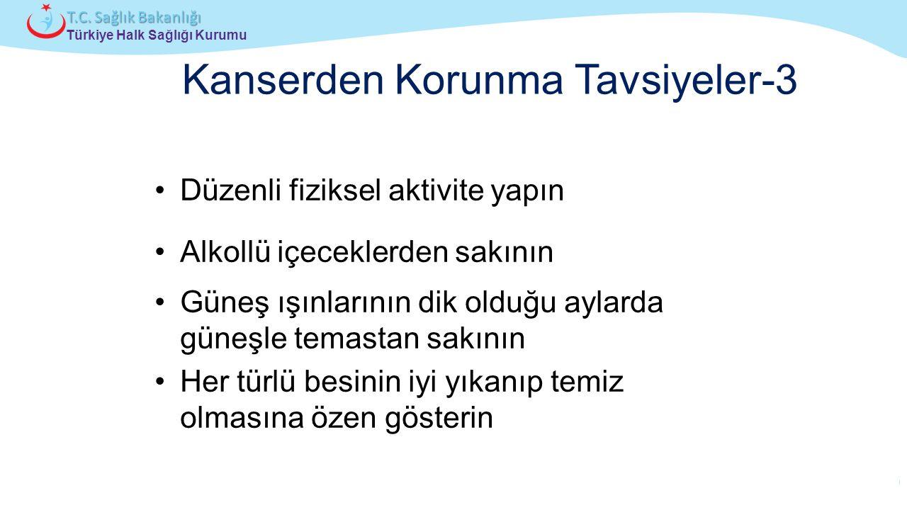 Çocuk ve Ergen Sağlığı Daire Başkanlığı Türkiye Halk Sağlığı Kurumu T.C. Sağlık Bakanlığı Düzenli fiziksel aktivite yapın Alkollü içeceklerden sakının