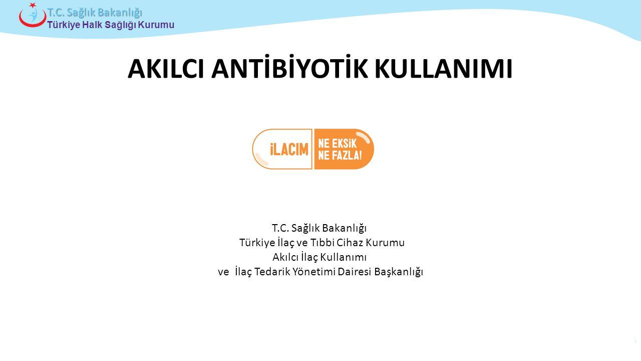 Çocuk ve Ergen Sağlığı Daire Başkanlığı Türkiye Halk Sağlığı Kurumu T.C. Sağlık Bakanlığı