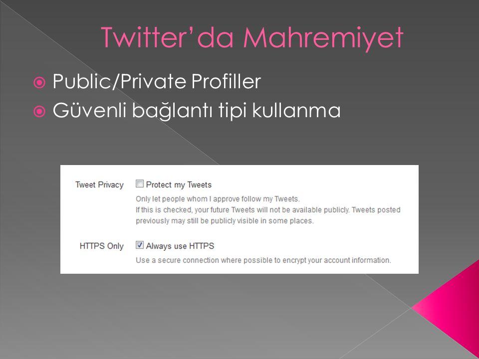  Public/Private Profiller  Güvenli bağlantı tipi kullanma