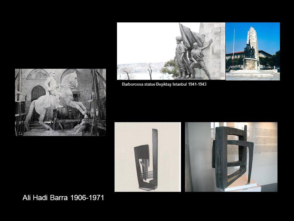 Ali Hadi Barra 1906-1971 Barborossa statue Beşiktaş Istanbul 1941-1943