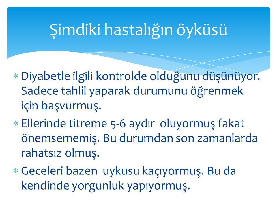 Laboratuvar 30 glukoz:112 mg/dL, WBC:8.7 10 3 / µl, Hb: 11.6 g/dL, HCT: 35.6 %, PLT: 208 10 3 /µL, BUN/kre:20/0.67 mg/dL, AST/ALT:24/22 U/L Na/ K:138/4.0 mmol/L