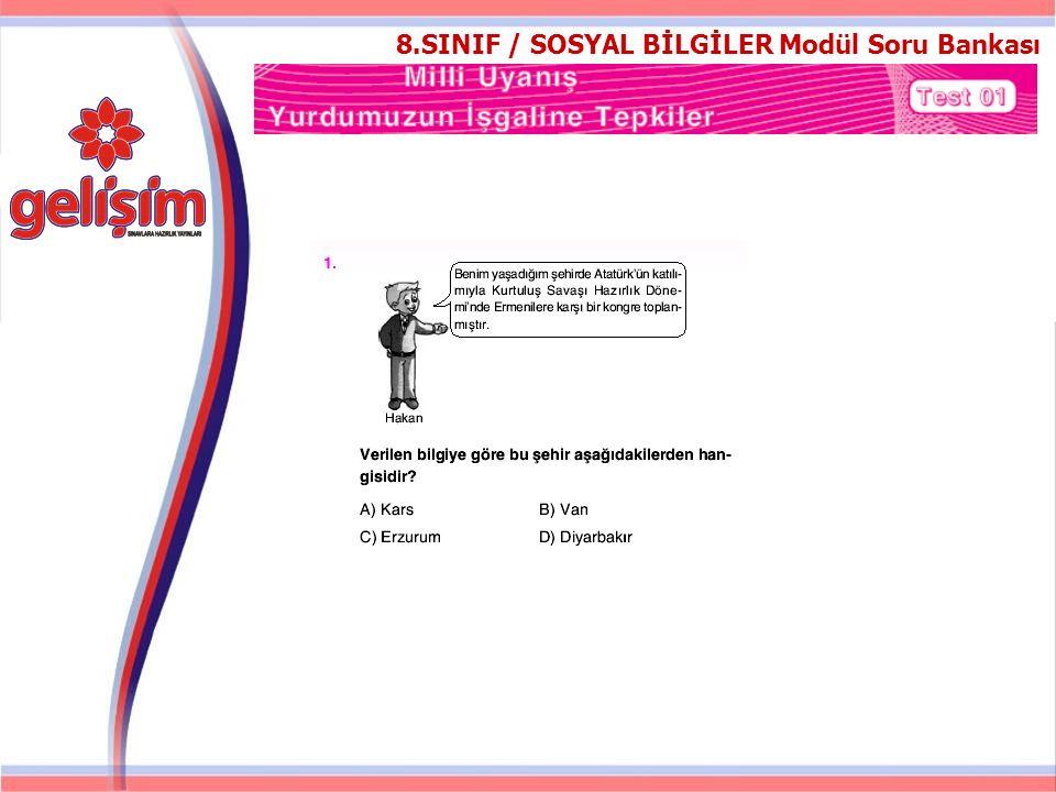 8.SINIF / SOSYAL BİLGİLER Modül Soru Bankası