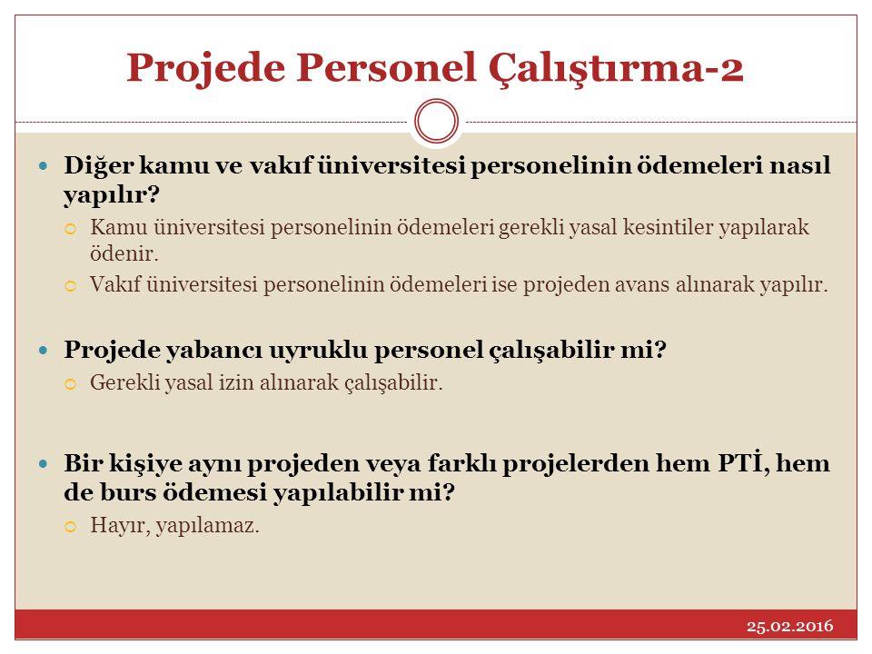 Projede Personel Çalıştırma-2 Diğer kamu ve vakıf üniversitesi personelinin ödemeleri nasıl yapılır.