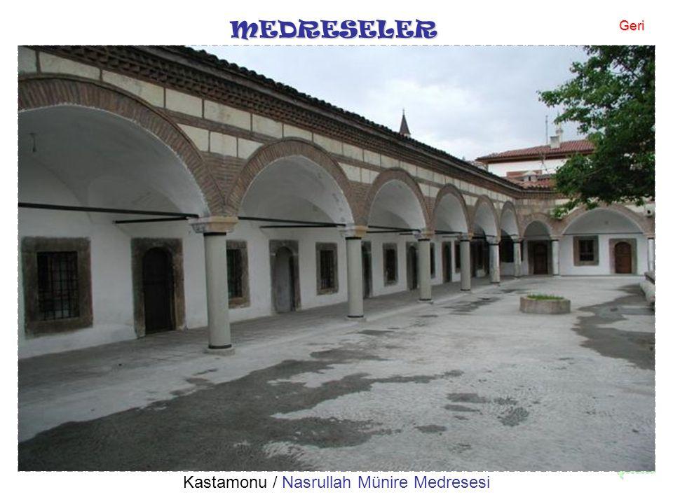 MEDRESELER Kastamonu / Nasrullah Münire Medresesi Geri