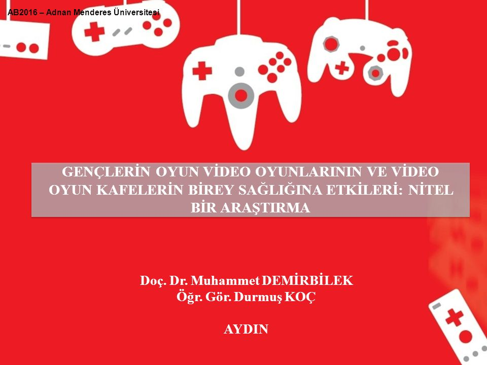 Sunum İçeriği VİDEO OYUN KAFELER Video oyunları farklı teknolojiler (bilgisayar, telefon, tablet, oyun konsolları vb.
