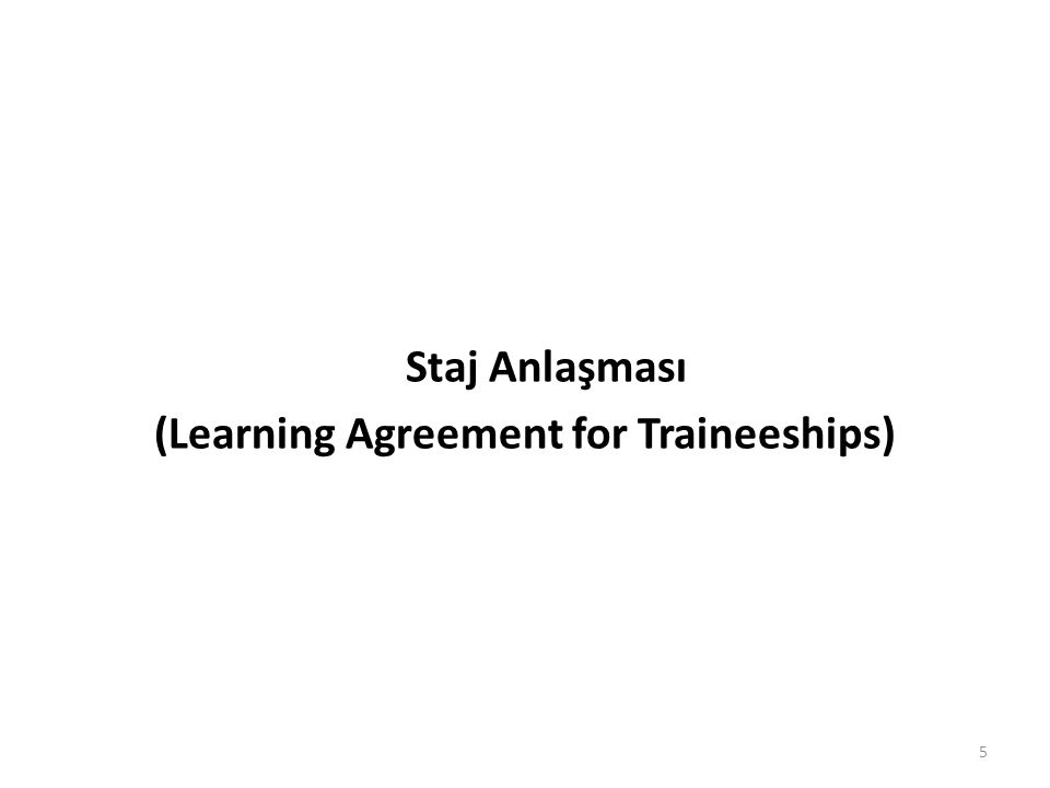 Staj Anlaşması (Learning Agreement for Traineeships) 5