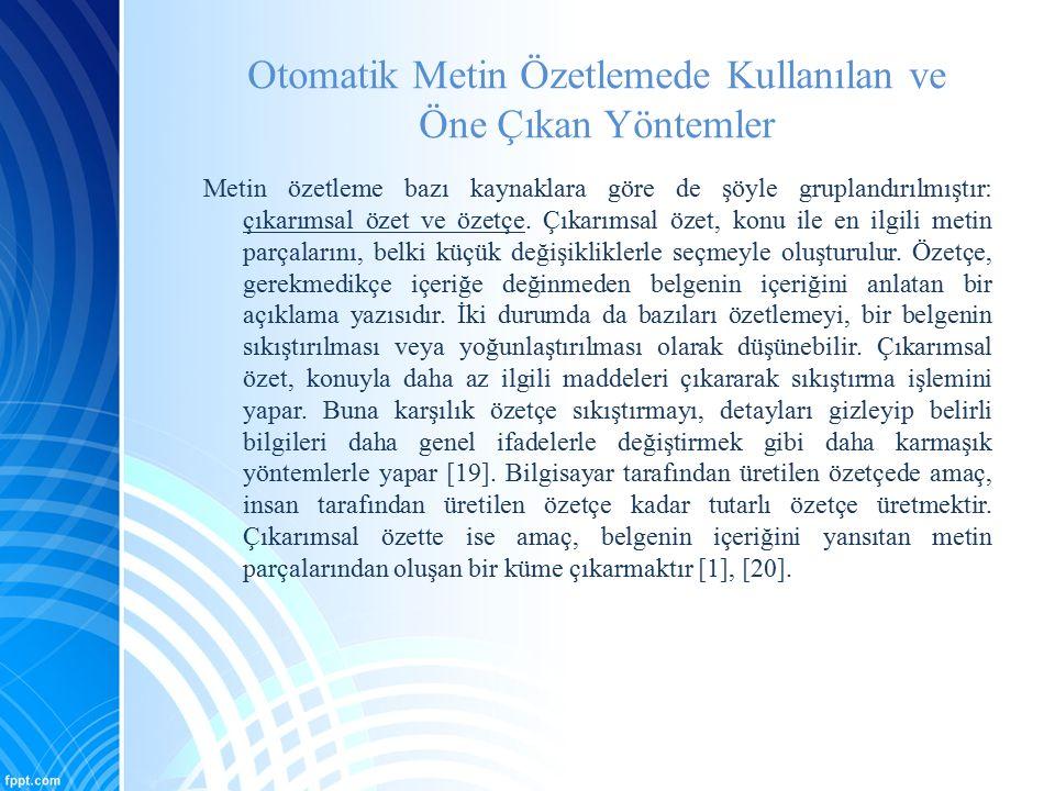 Türkçe Metin Özetleme Üzerine Yapılan Çalışmalar [30] M.V.