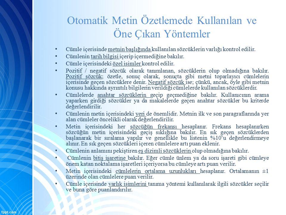 Türkçe Metin Özetleme Üzerine Yapılan Çalışmalar [32] F.