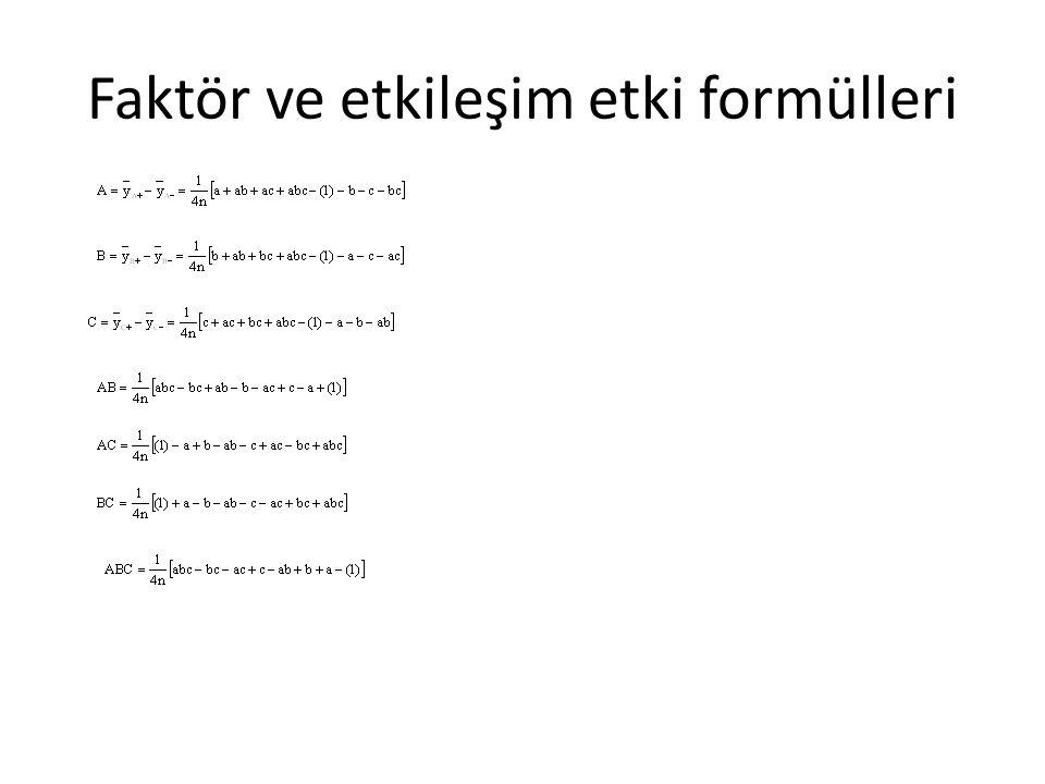 Faktör ve etkileşim etki formülleri