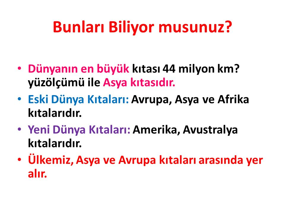 TÜRKİYE Türkiye veya resmi adıyla Türkiye Cumhuriyeti,başkenti Ankara olan ve Avrupa ile Asya kıtalarının her ikisinde de toprağı bulunan ülkedir.AnkaraAvrupa Asya Ülke topraklarının bir bölümü Anadolu Yarımadası nda, bir bölümü ise Balkan Yarımadası nın uzantısı olan Trakya da bulunur.