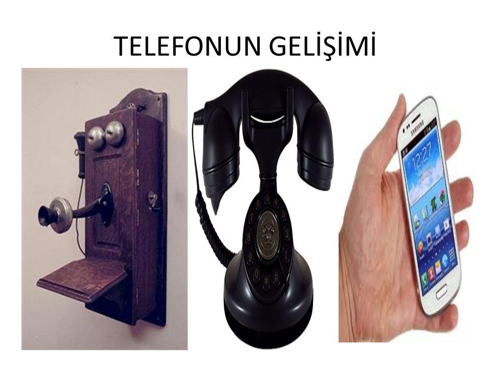 TELEFONUN GELİŞİMİ