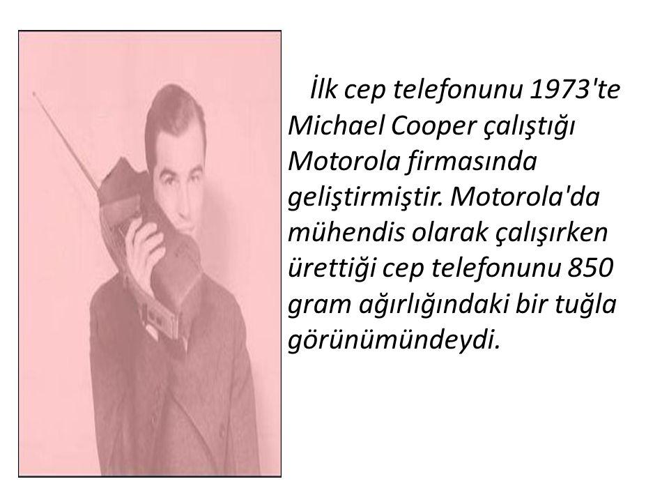İlk cep telefonunu 1973'te Michael Cooper çalıştığı Motorola firmasında geliştirmiştir. Motorola'da mühendis olarak çalışırken ürettiği cep telefonunu