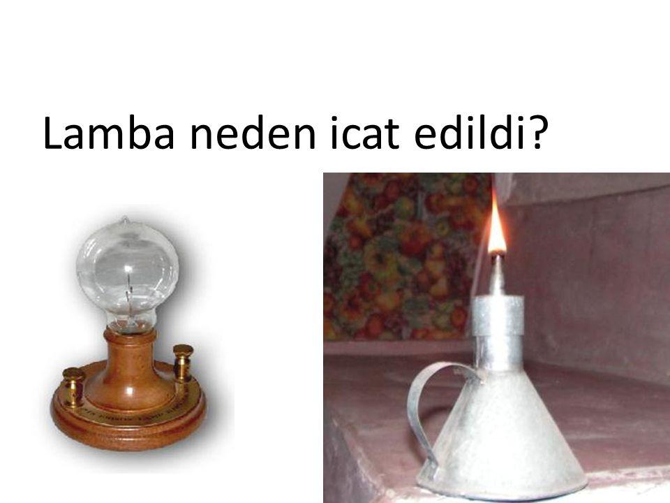 Lamba neden icat edildi?