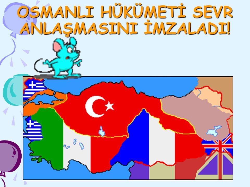 PADİŞAH VE OSMANLI HÜKÜMETİ MİLLİ MÜCADELEYE KARŞIYDI!!!!
