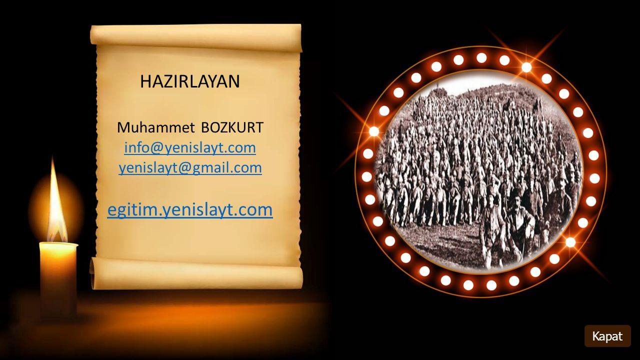 HAZIRLAYAN Muhammet BOZKURT info@yenislayt.com yenislayt@gmail.com egitim.yenislayt.com Kapat