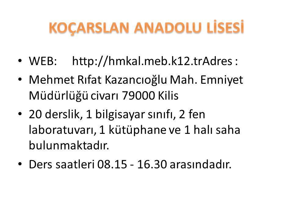 WEB: http://hmkal.meb.k12.trAdres : Mehmet Rıfat Kazancıoğlu Mah. Emniyet Müdürlüğü civarı 79000 Kilis 20 derslik, 1 bilgisayar sınıfı, 2 fen laboratu