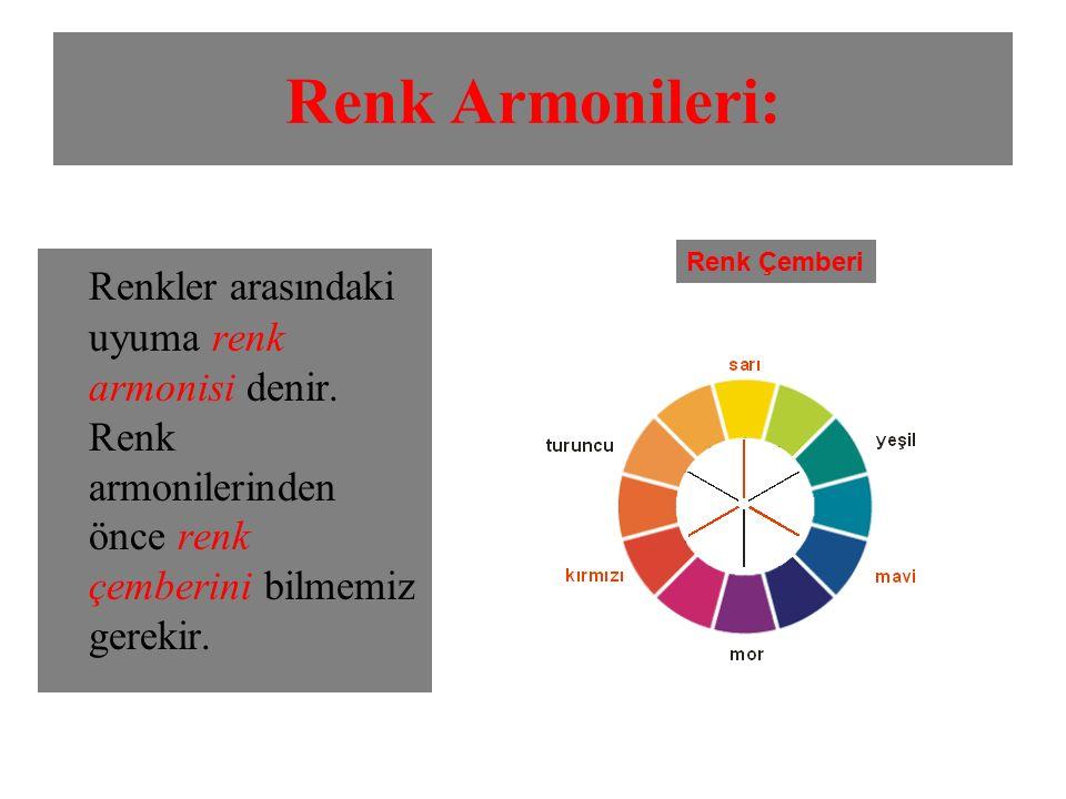 Renk Armonileri: Renkler arasındaki uyuma renk armonisi denir. Renk armonilerinden önce renk çemberini bilmemiz gerekir. Renk Çemberi