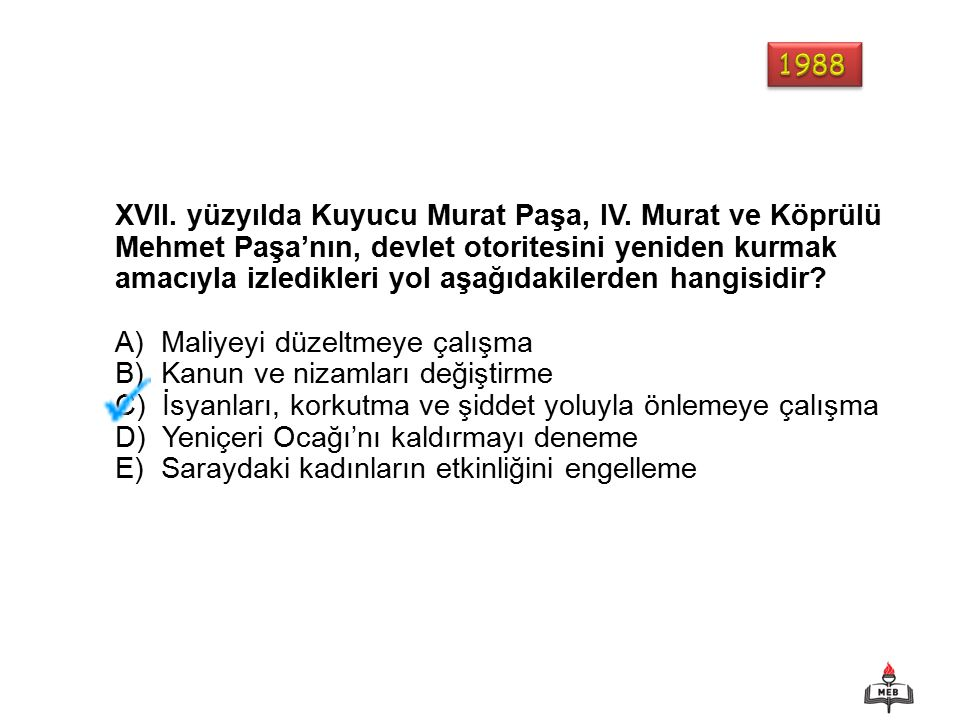 XVII. yüzyılda Kuyucu Murat Paşa, IV.