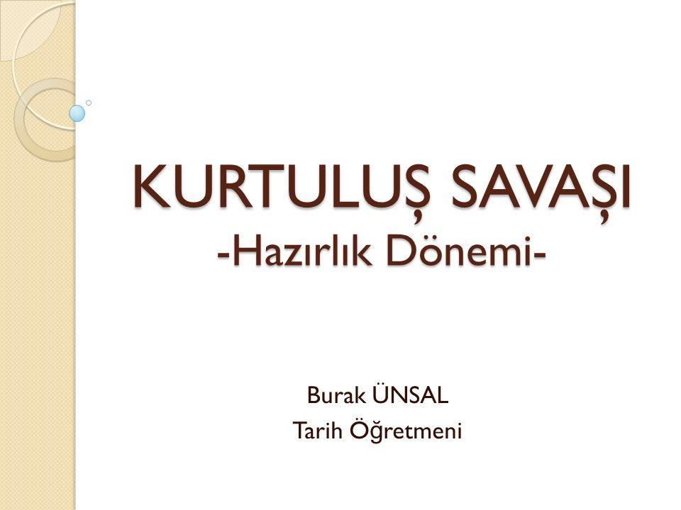 1-) Mustafa Kemal'in Samsun'a Çıkışı IX.