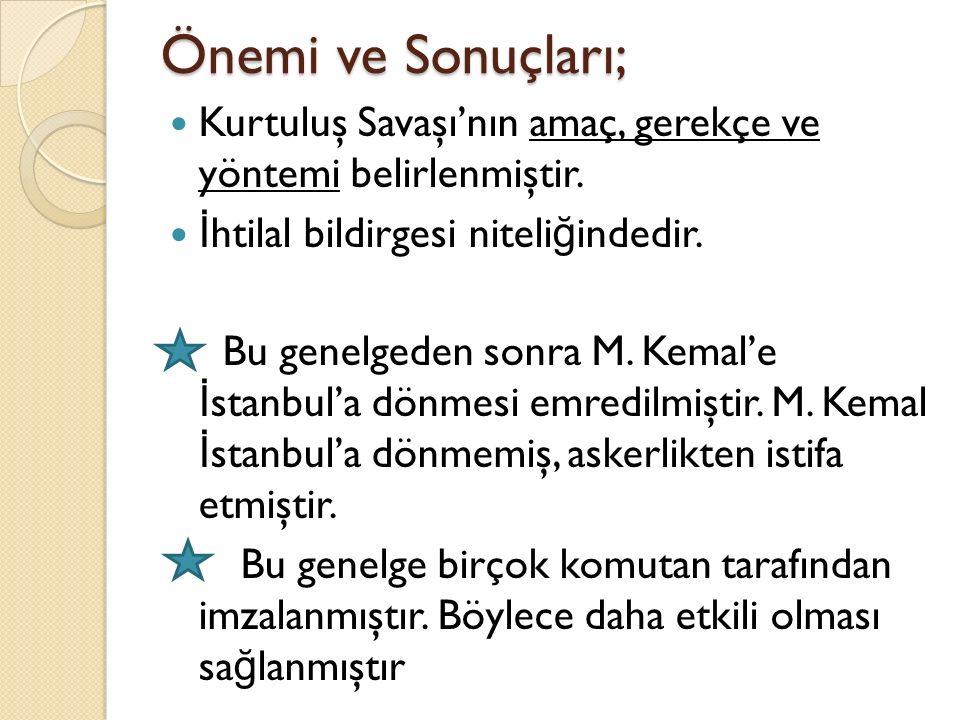 7-) Temsil Heyeti'nin Ankara'ya gelmesi