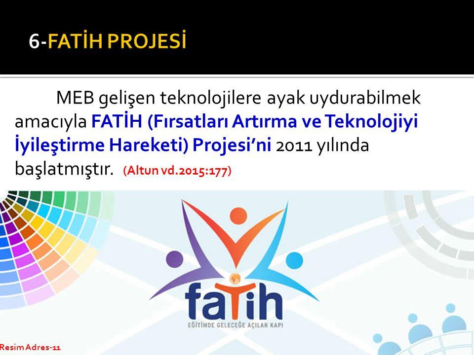MEB gelişen teknolojilere ayak uydurabilmek amacıyla FATİH (Fırsatları Artırma ve Teknolojiyi İyileştirme Hareketi) Projesi'ni 2011 yılında başlatmışt