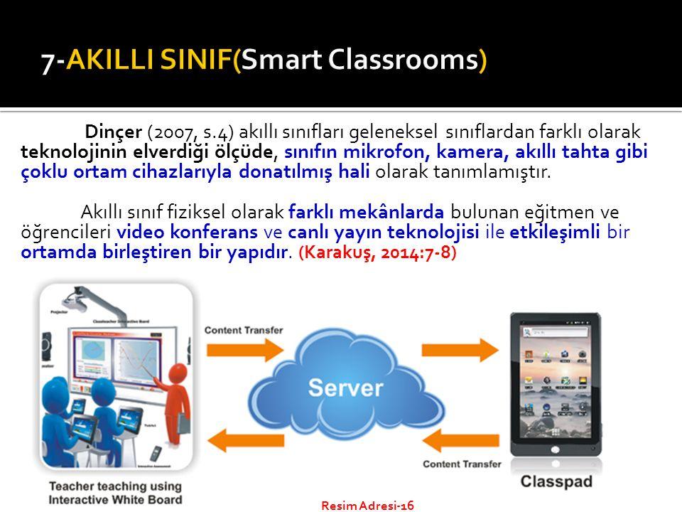 Dinçer (2007, s.4) akıllı sınıfları geleneksel sınıflardan farklı olarak teknolojinin elverdiği ölçüde, sınıfın mikrofon, kamera, akıllı tahta gibi çoklu ortam cihazlarıyla donatılmış hali olarak tanımlamıştır.