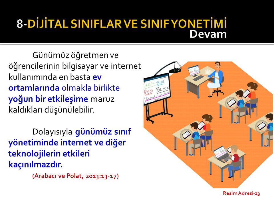 Günümüz öğretmen ve öğrencilerinin bilgisayar ve internet kullanımında en basta ev ortamlarında olmakla birlikte yoğun bir etkileşime maruz kaldıkları