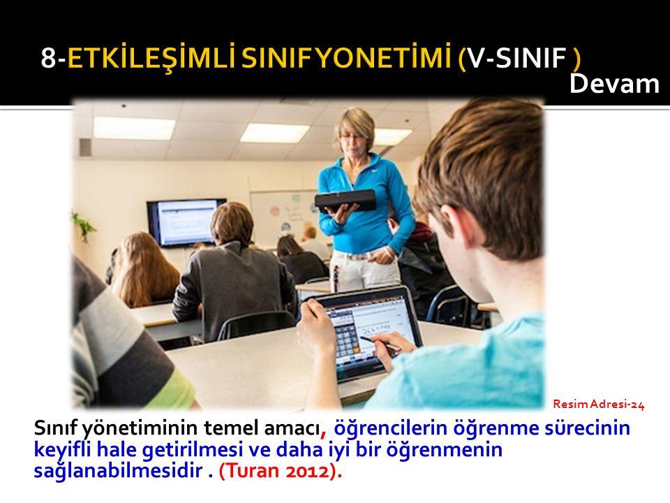 Sınıf yönetiminin temel amacı, öğrencilerin öğrenme sürecinin keyifli hale getirilmesi ve daha iyi bir öğrenmenin sağlanabilmesidir. (Turan 2012). Dev