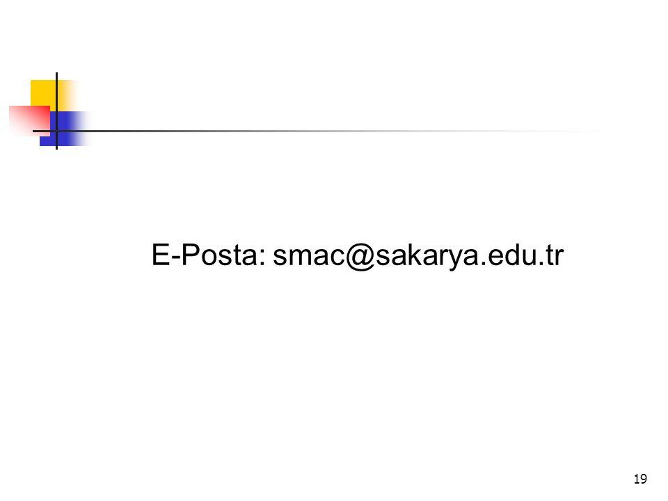 19 E-Posta: smac@sakarya.edu.tr