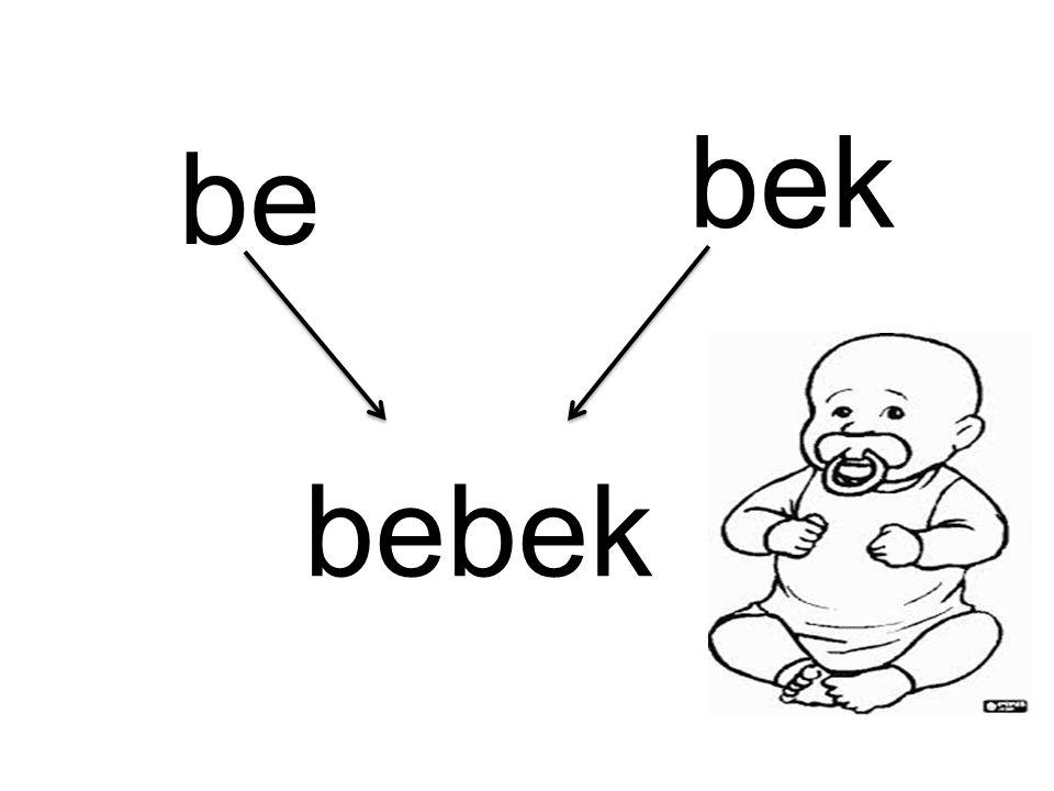 be bek bebek