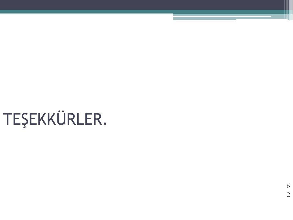 TEŞEKKÜRLER. 62