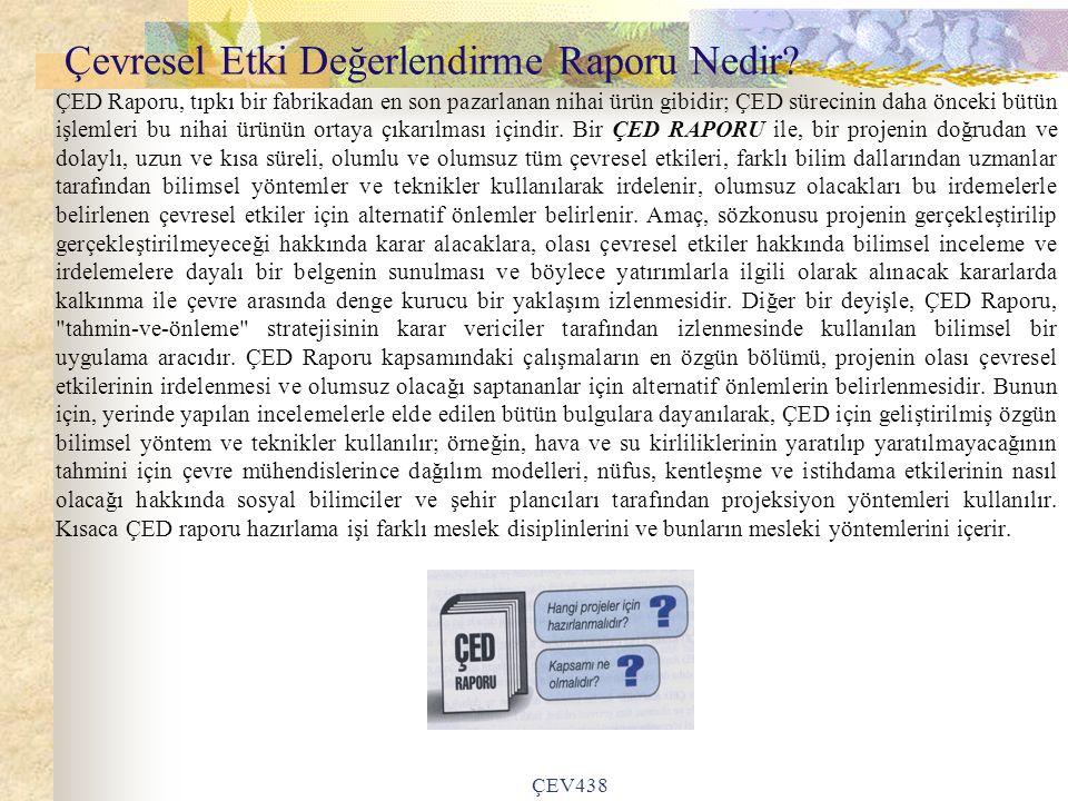 ÇEV438 Çevresel Etki Değerlendirme Raporu Nedir.