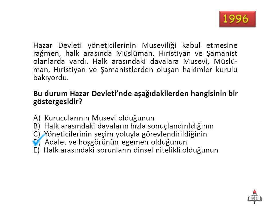 Hazar Devleti yöneticilerinin Museviliği kabul etmesine rağmen, halk arasında Müslüman, Hıristiyan ve Şamanist olanlarda vardı. Halk arasındaki davala