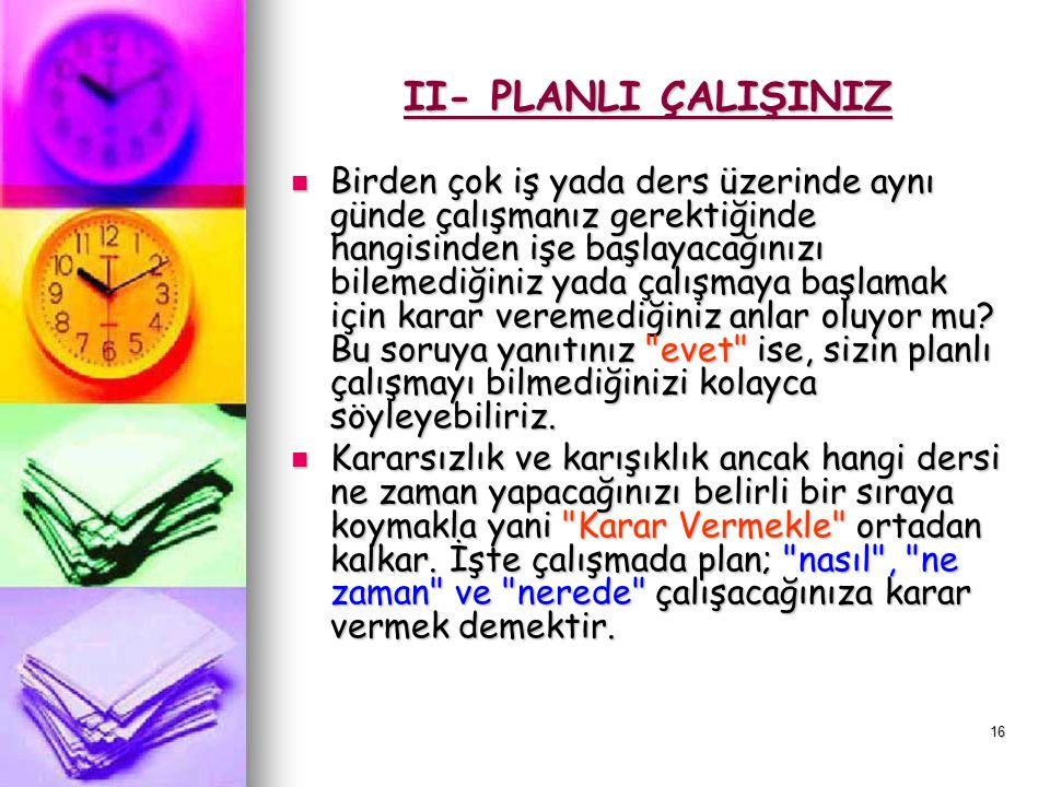 15 Plan Nedir? Planlı Çalışmayı Anlatayım Sana: