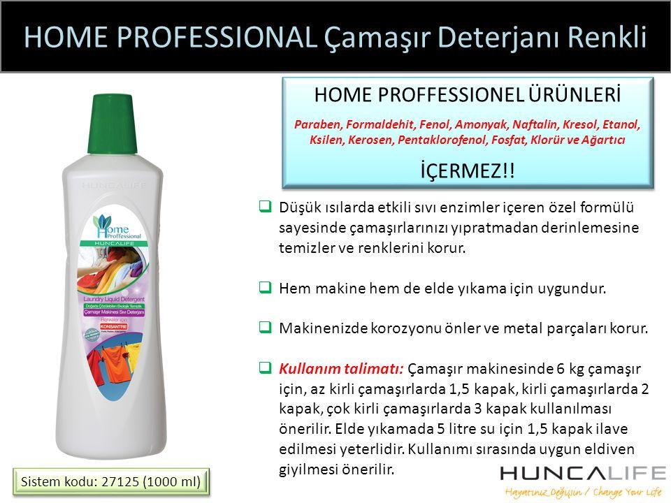HOME PROFESSIONAL Çamaşır Deterjanı Renkli Sistem kodu: 27125 (1000 ml) HOME PROFFESSIONEL ÜRÜNLERİ Paraben, Formaldehit, Fenol, Amonyak, Naftalin, Kresol, Etanol, Ksilen, Kerosen, Pentaklorofenol, Fosfat, Klorür ve Ağartıcı İÇERMEZ!.