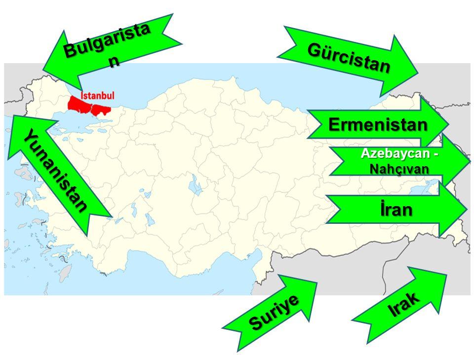 Bulgarista n Yunanistan Gürcistan Ermenistan Azebaycan - Nahçıvan İran Irak Suriye