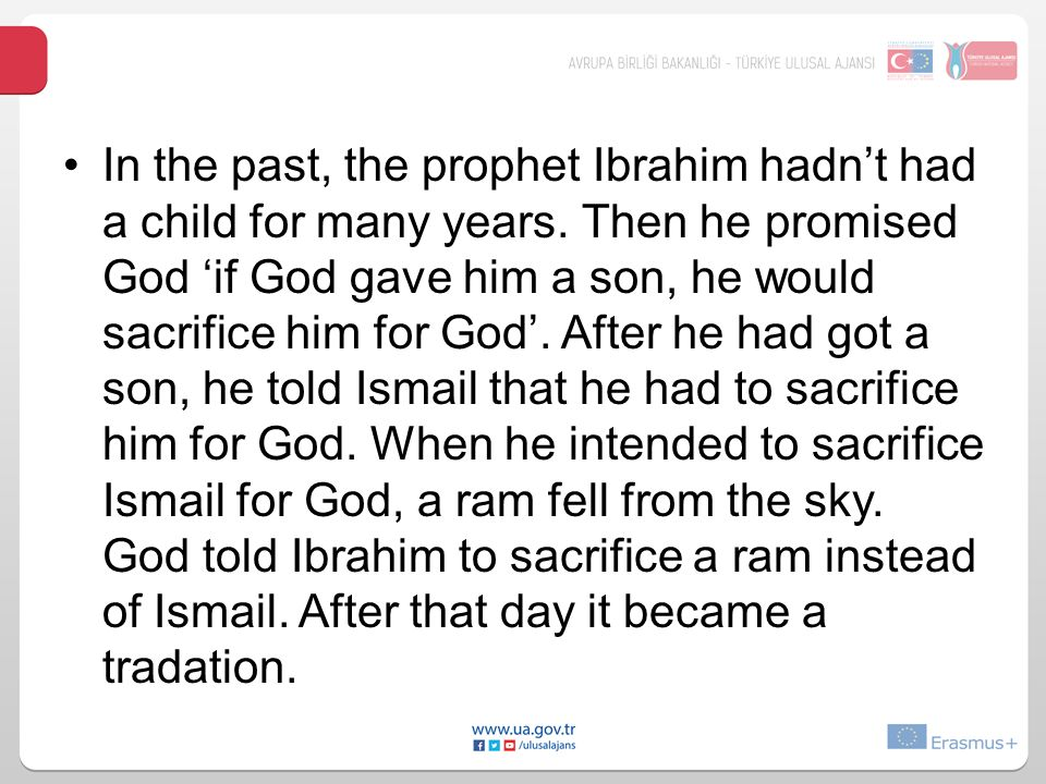 In the past, the prophet Ibrahim hadn't had a child for many years.