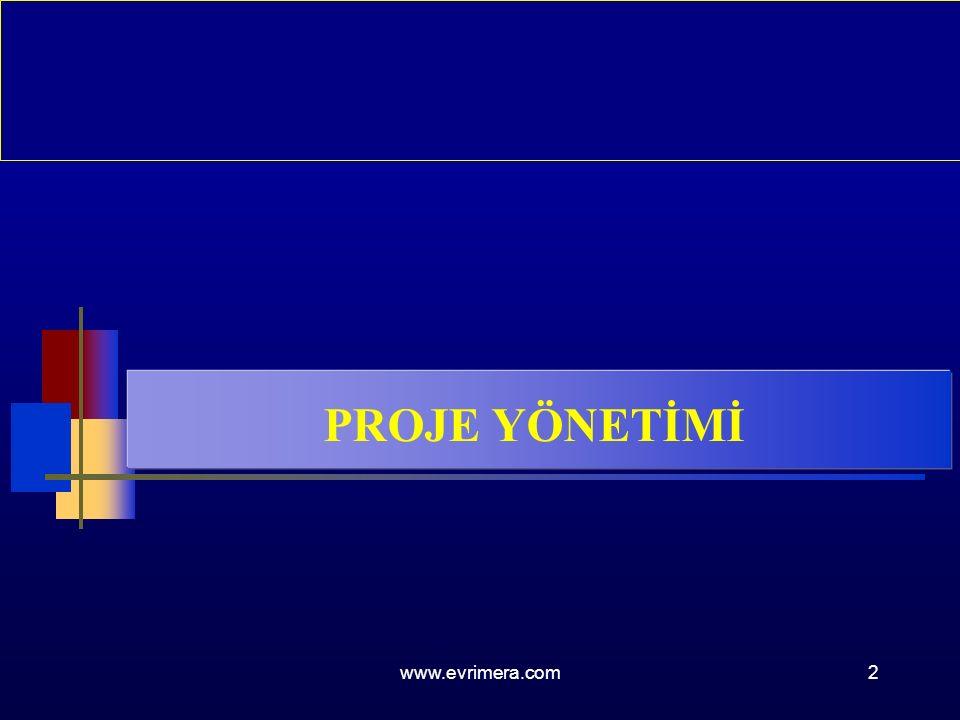 www.evrimera.com2 PROJE YÖNETİMİ